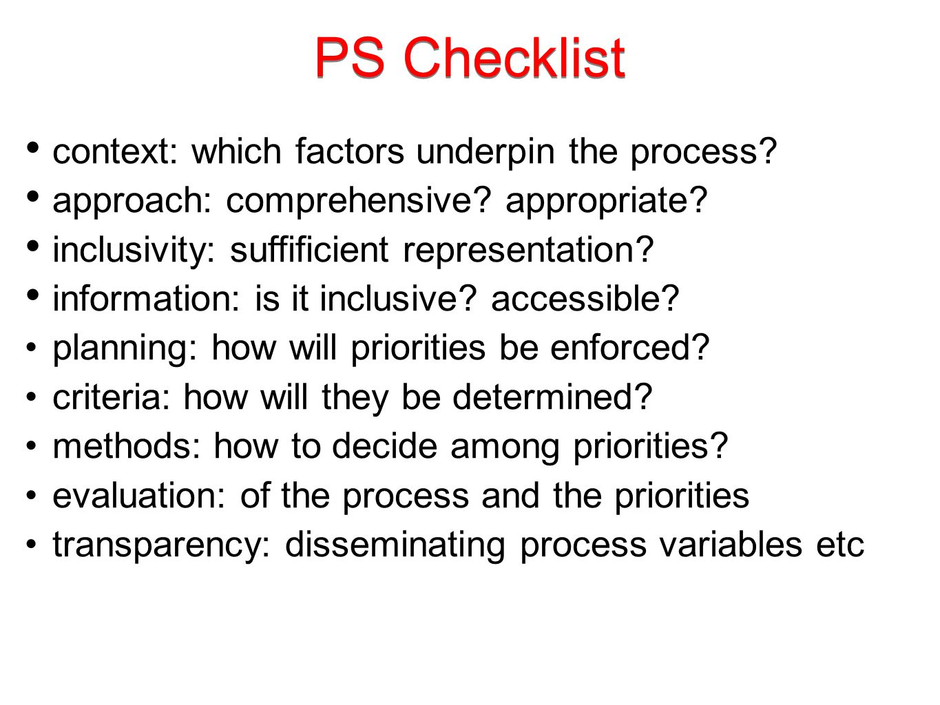 PS Checklist context: which factors underpin the process.