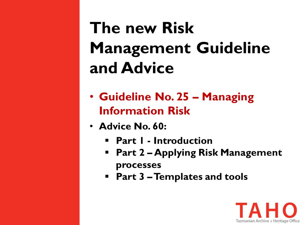The new Risk Management Guideline and Advice Guideline No.