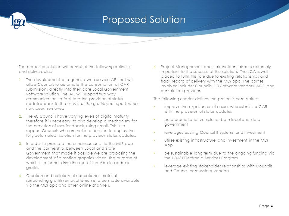 Proposed Solution Page 4 The proposed solution will consist of the following activities and deliverables: 1.