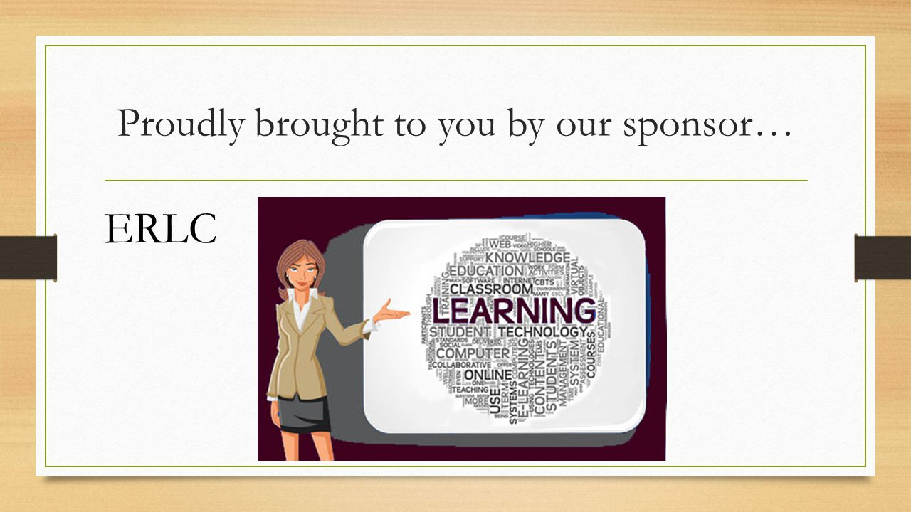 Proudly brought to you by our sponsor… ERLC