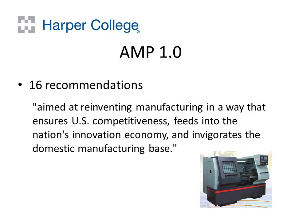 AMP recommendations aimed at reinventing manufacturing in a way that ensures U.S.