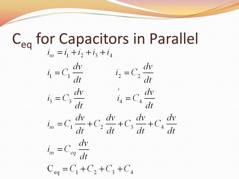 C eq for Capacitors in Parallel