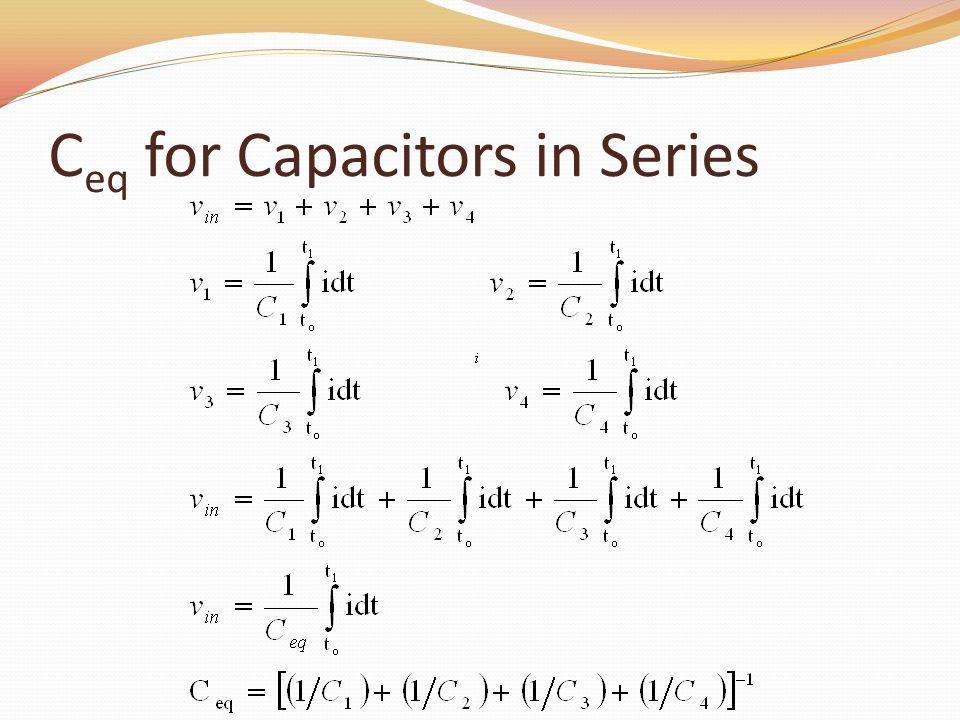 C eq for Capacitors in Series