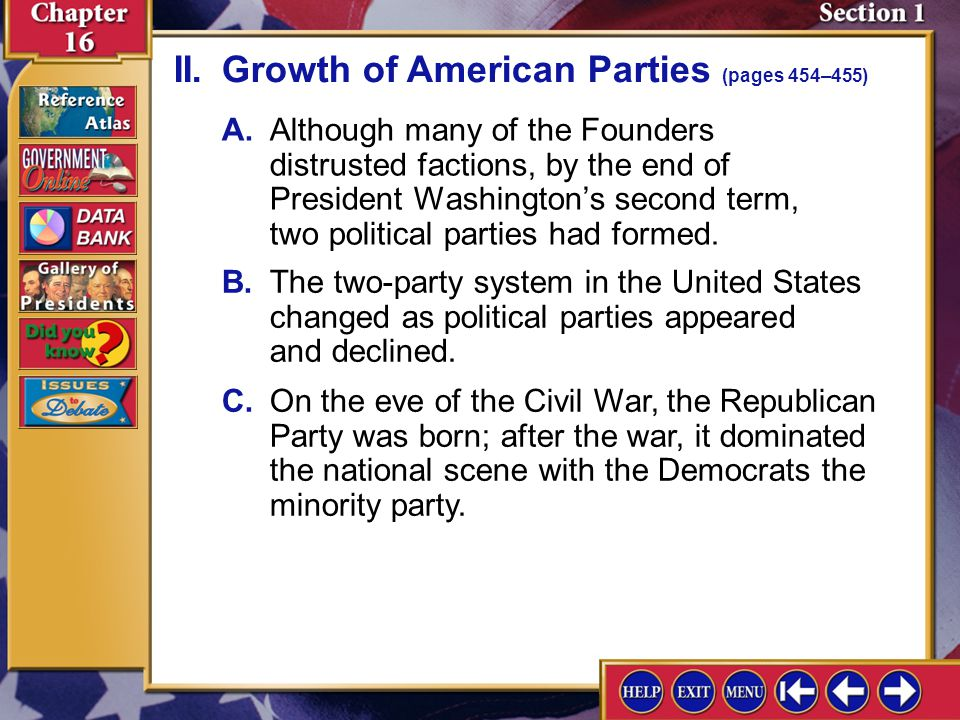 development of parties and party systems Types of political parties system dominant party system one political party has successively won elections by a very large development of the two party - system.