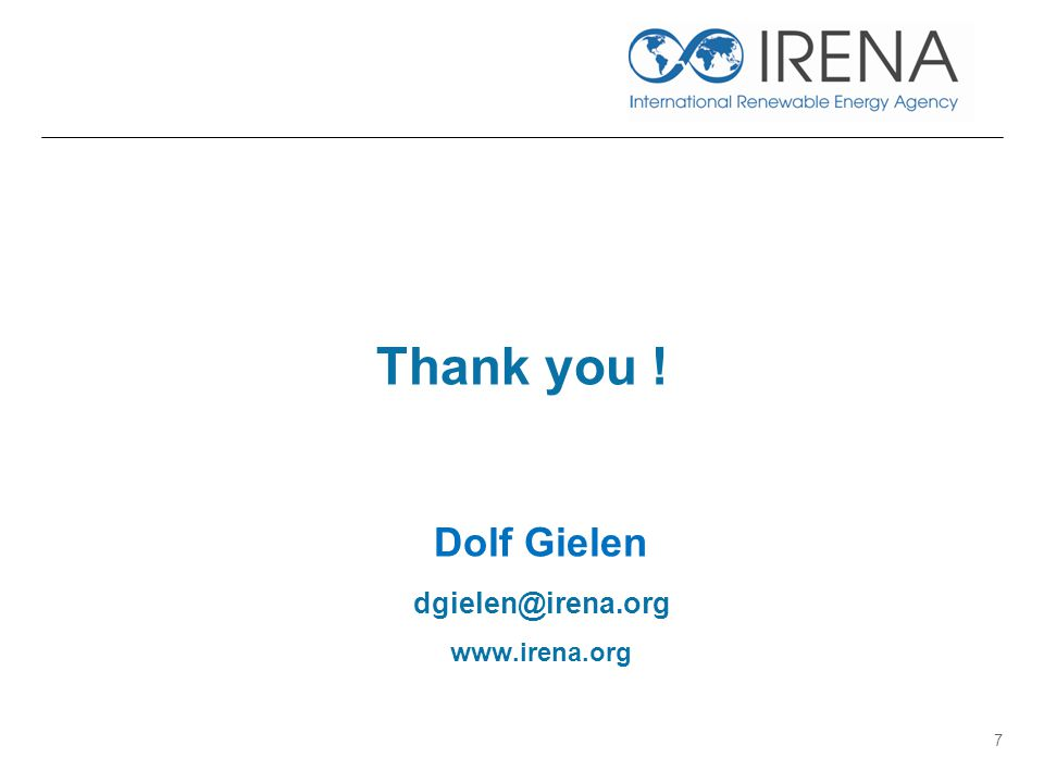 7 Thank you ! Dolf Gielen