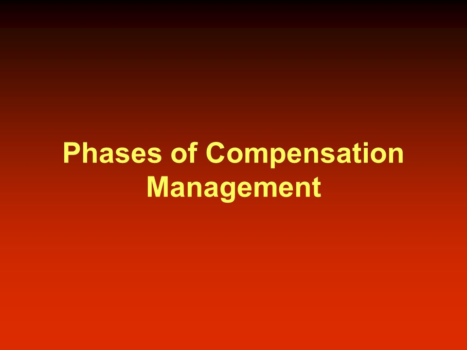 Phases of Compensation Management