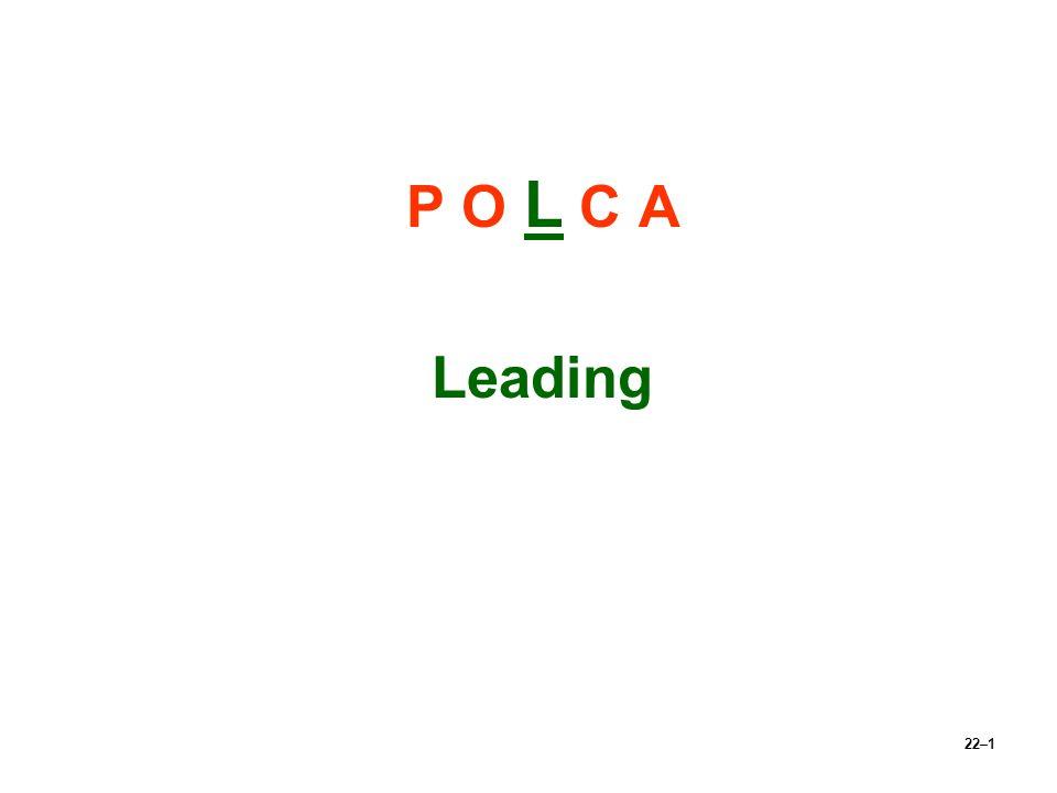 22–1 P O L C A Leading