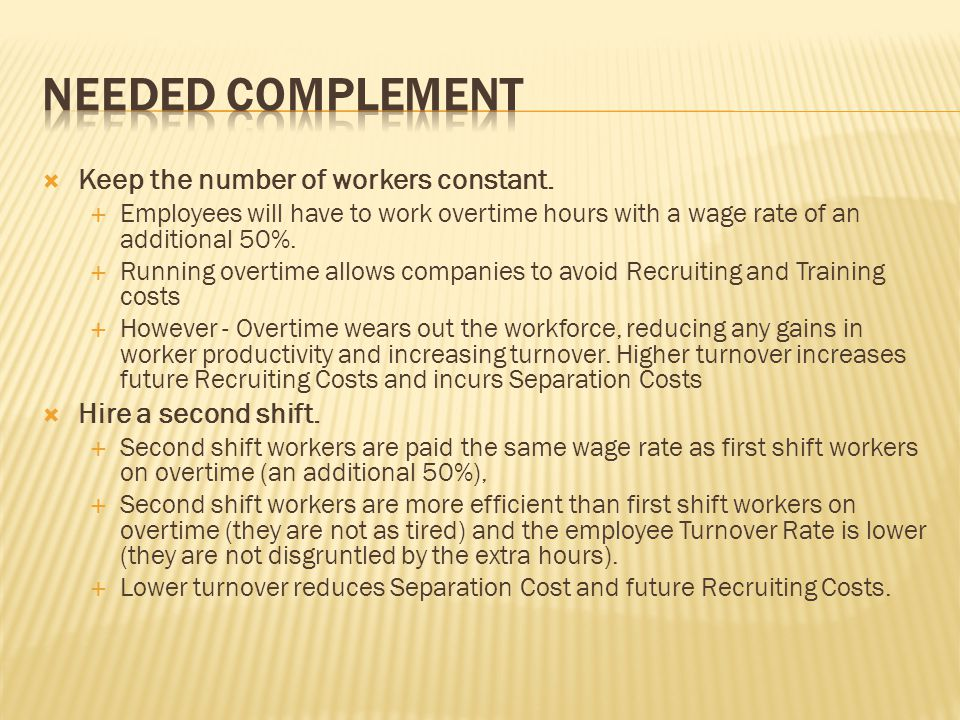  Keep the number of workers constant.