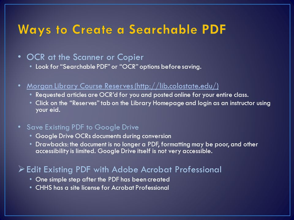 OCR at the Scanner or Copier Look for Searchable PDF or OCR options before saving.
