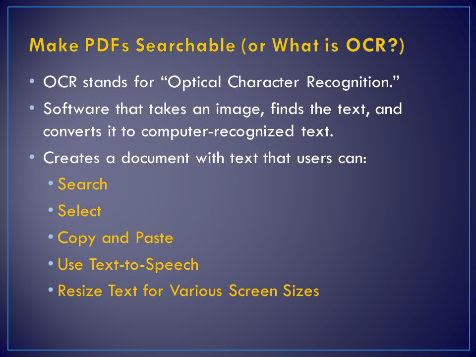 OCR stands for Optical Character Recognition. Software that takes an image, finds the text, and converts it to computer-recognized text.