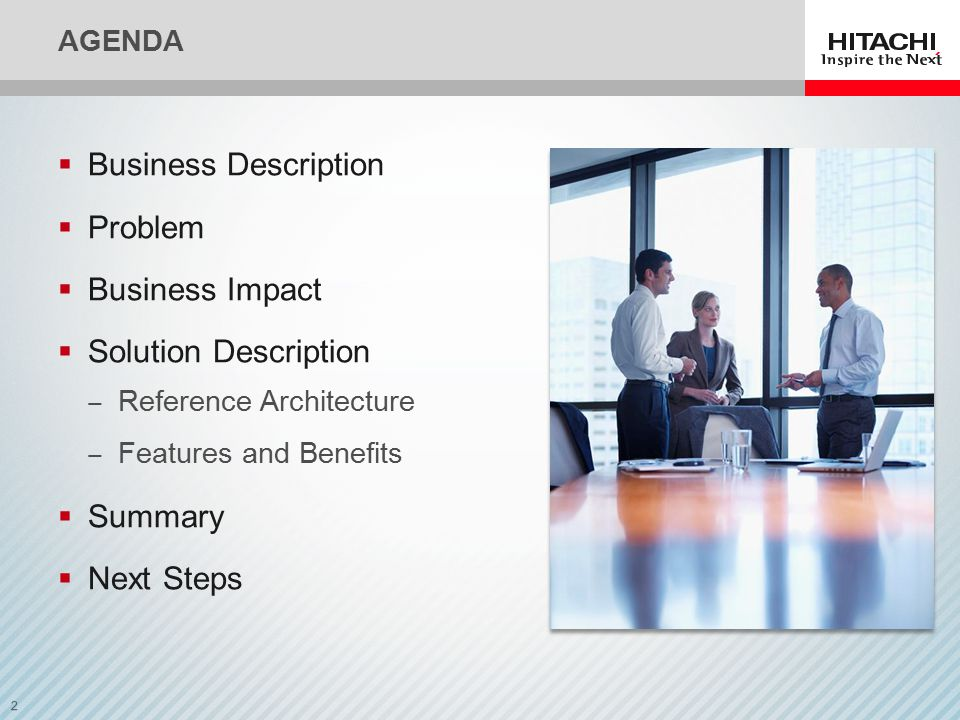 2 AGENDA  Business Description  Problem  Business Impact  Solution Description ‒ Reference Architecture ‒ Features and Benefits  Summary  Next Steps