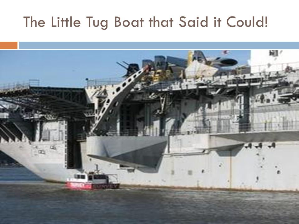 The Little Tug Boat that Said it Could!