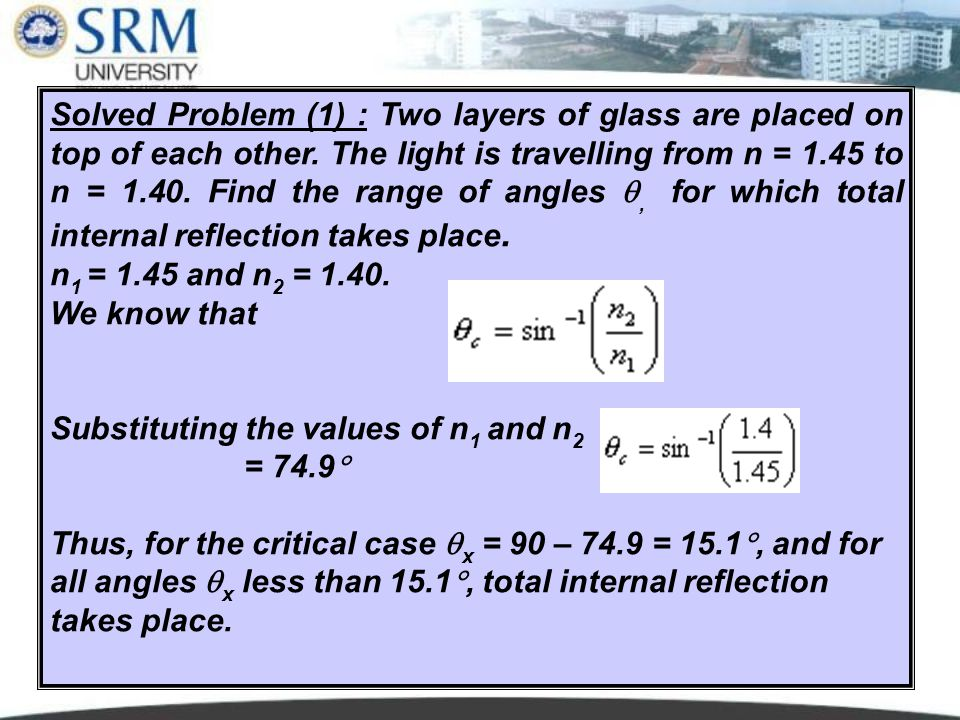 UNIT III Lecture 614 Solved Problem (1) : Two layers of glass are placed on top of each other.