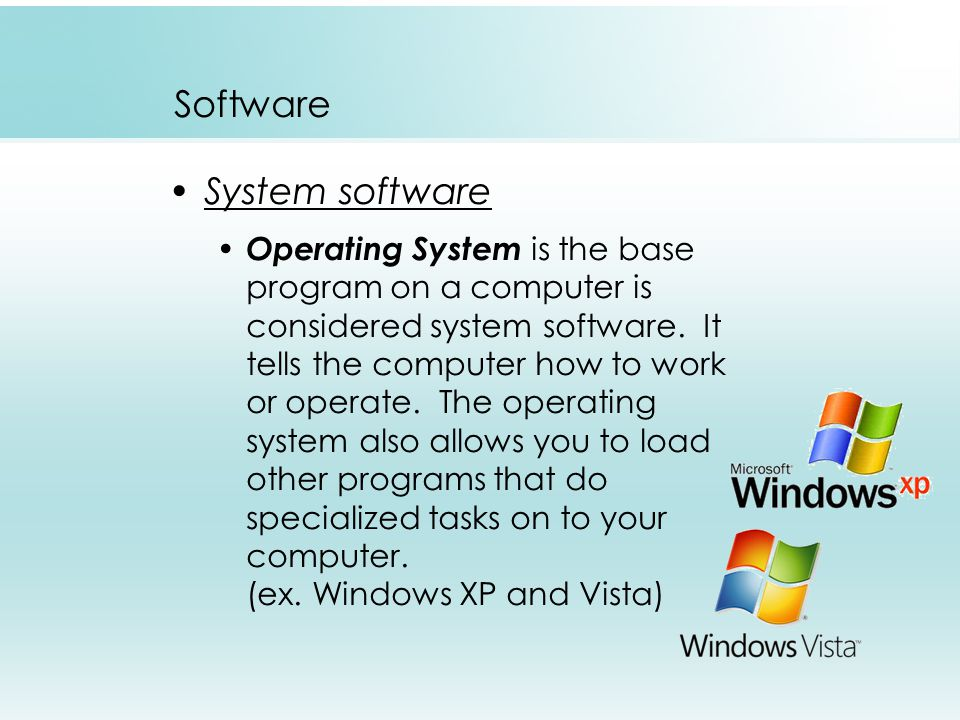 Software System software Operating System is the base program on a computer is considered system software.