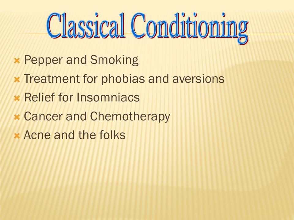  Classical conditioning is involved in many of our behaviors  wherever stimuli are paired together over time we come to react to one of them as if the other were present  a particular song is played and you immediately think of a particular romantic partner  a particular cologne is smelled and you immediately think of a romantic partner