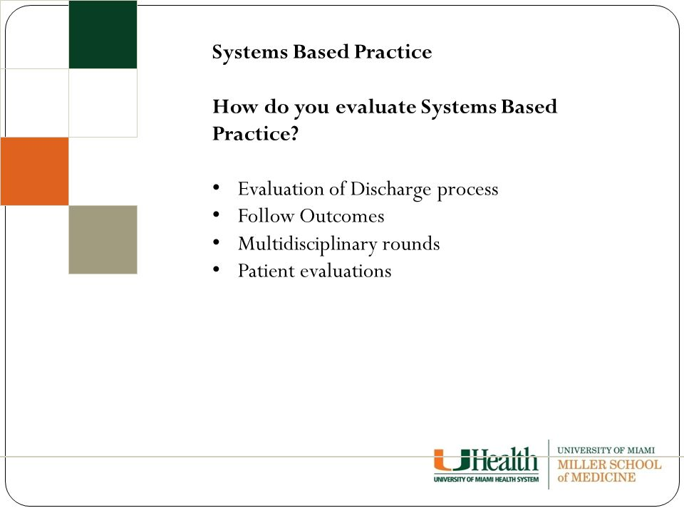 Systems Based Practice How do you evaluate Systems Based Practice.