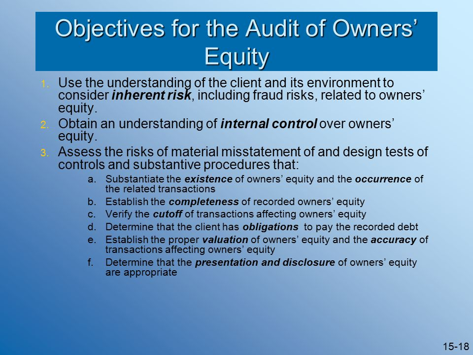 15-18 Objectives for the Audit of Owners' Equity 1.