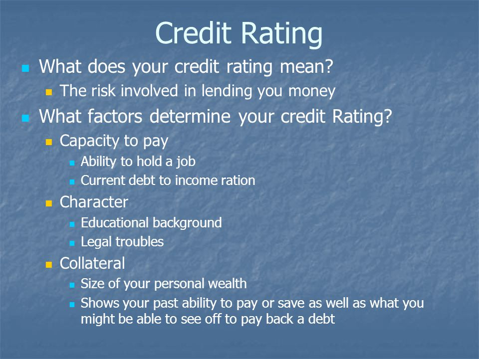 Credit Rating What does your credit rating mean.