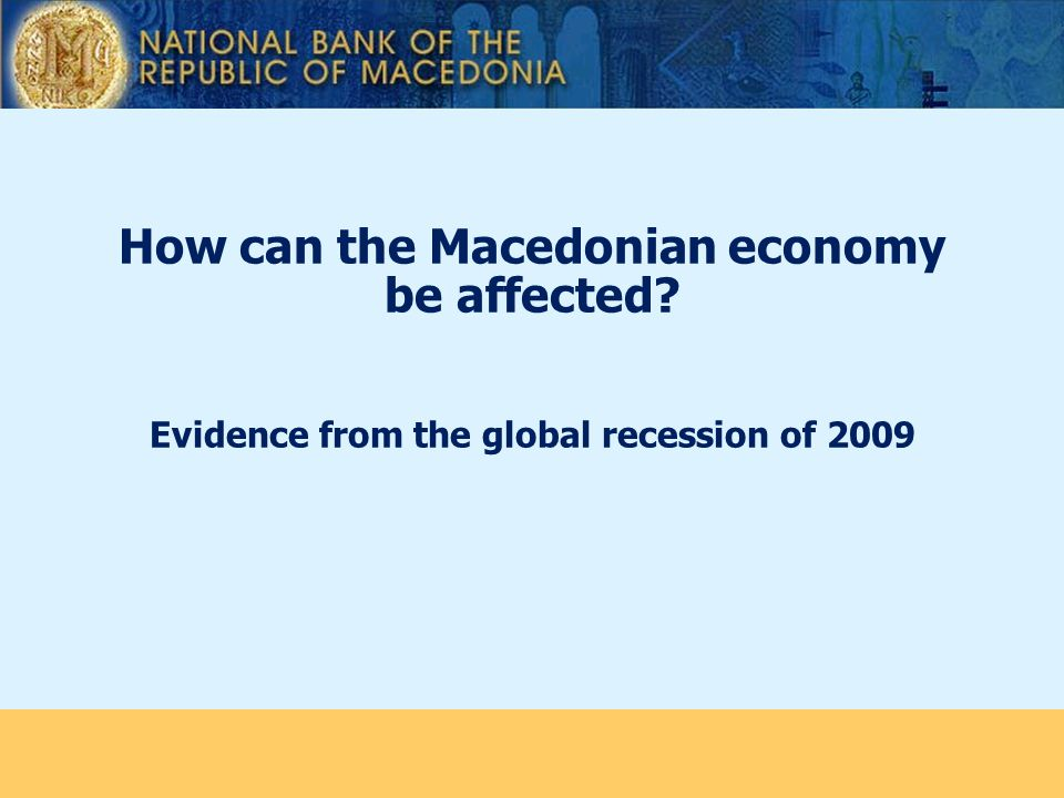 How can the Macedonian economy be affected Evidence from the global recession of 2009
