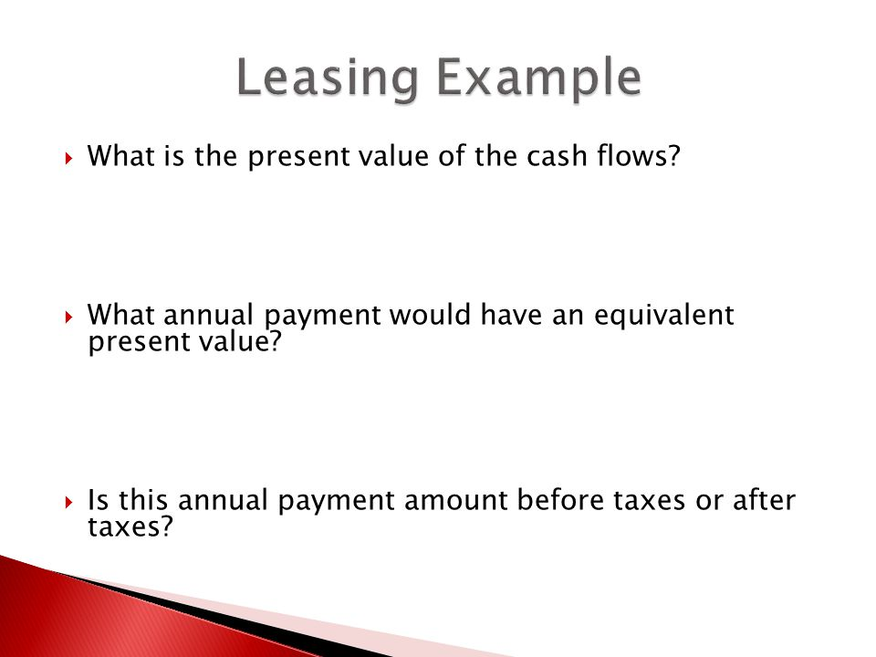  What is the present value of the cash flows.