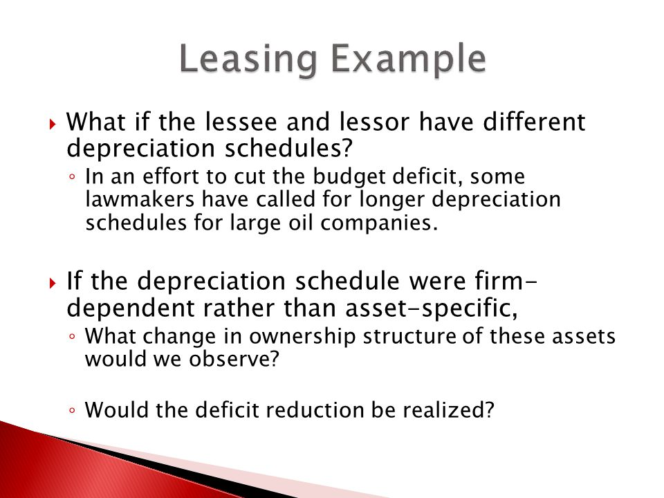  What if the lessee and lessor have different depreciation schedules.