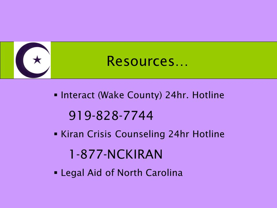 Resources…  Interact (Wake County) 24hr.