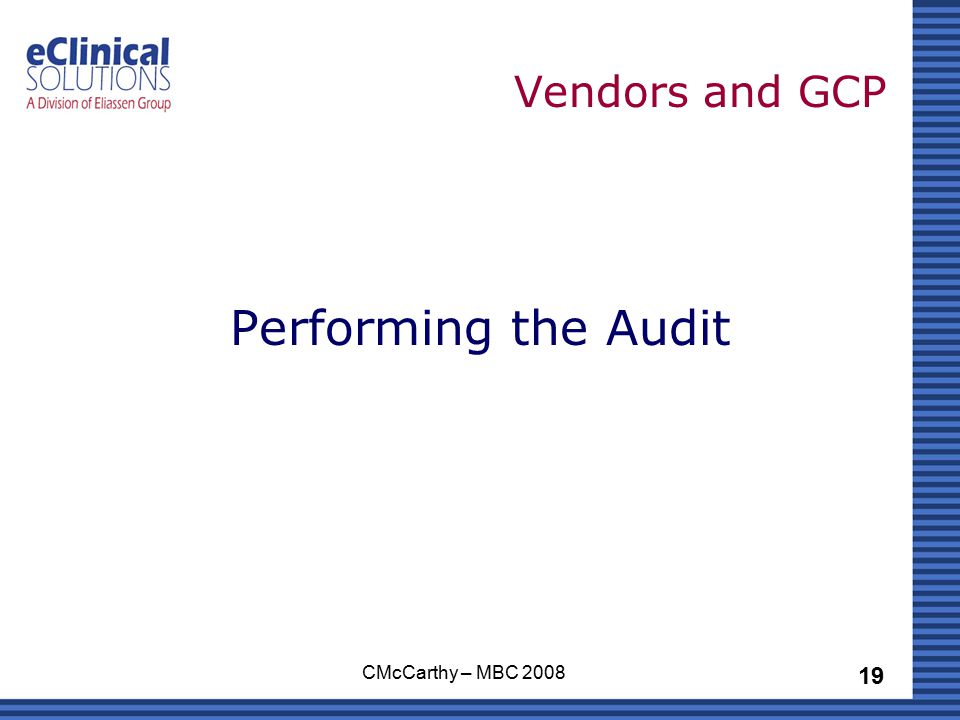19 CMcCarthy – MBC 2008 Vendors and GCP Performing the Audit