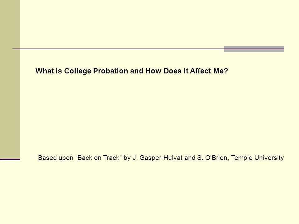 What is College Probation and How Does It Affect Me.