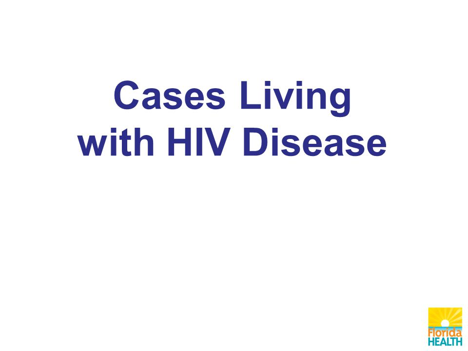 Cases Living with HIV Disease