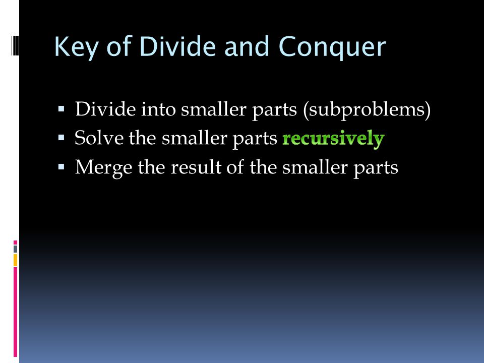Key of Divide and Conquer
