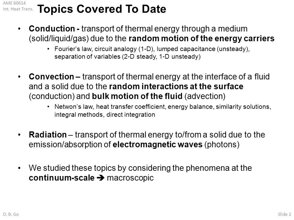 AME Int. Heat Trans. D. B. GoSlide 1 Non-Continuum Energy Transfer ...