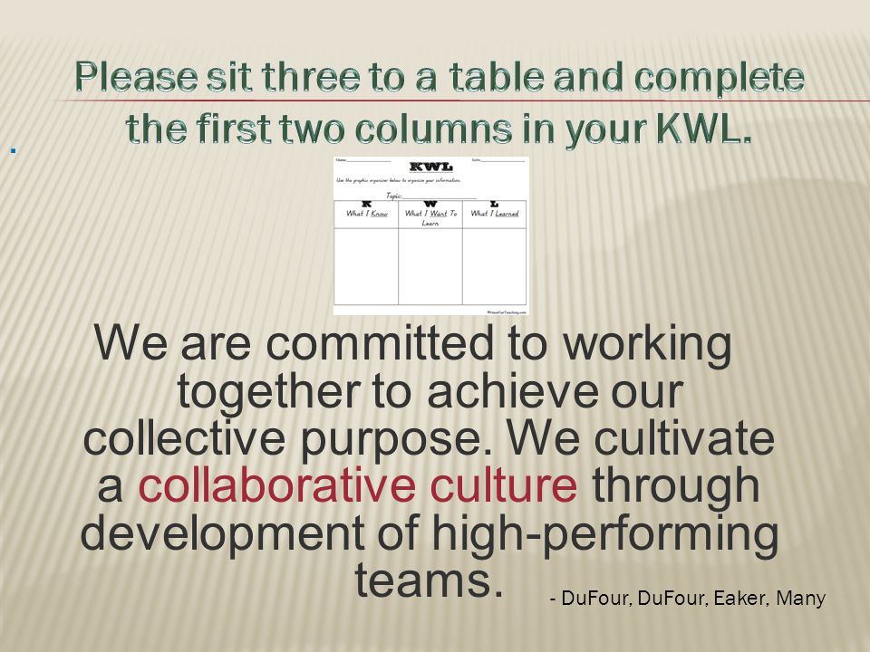 We are committed to working together to achieve our collective purpose.