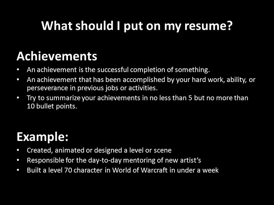 11 what - Summarize Your Achievements
