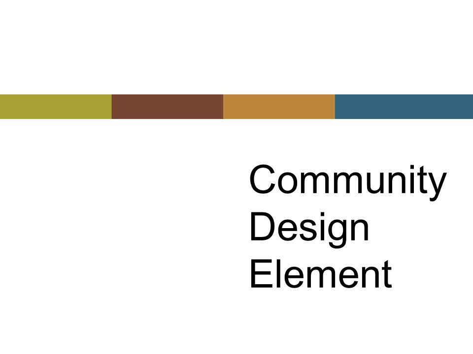 Community Design Element