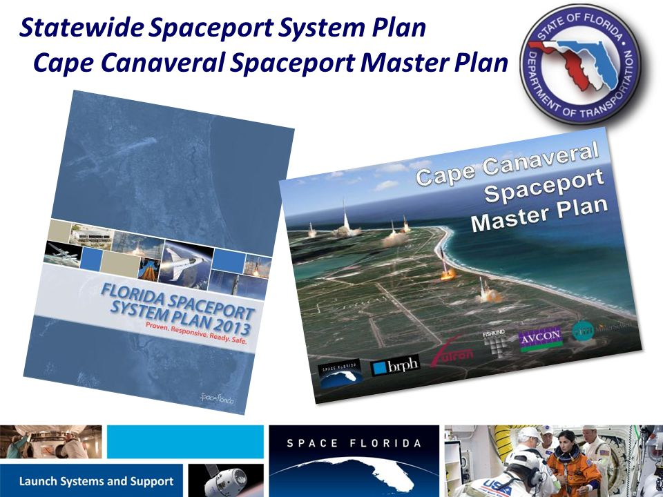 Statewide Spaceport System Plan Cape Canaveral Spaceport Master Plan