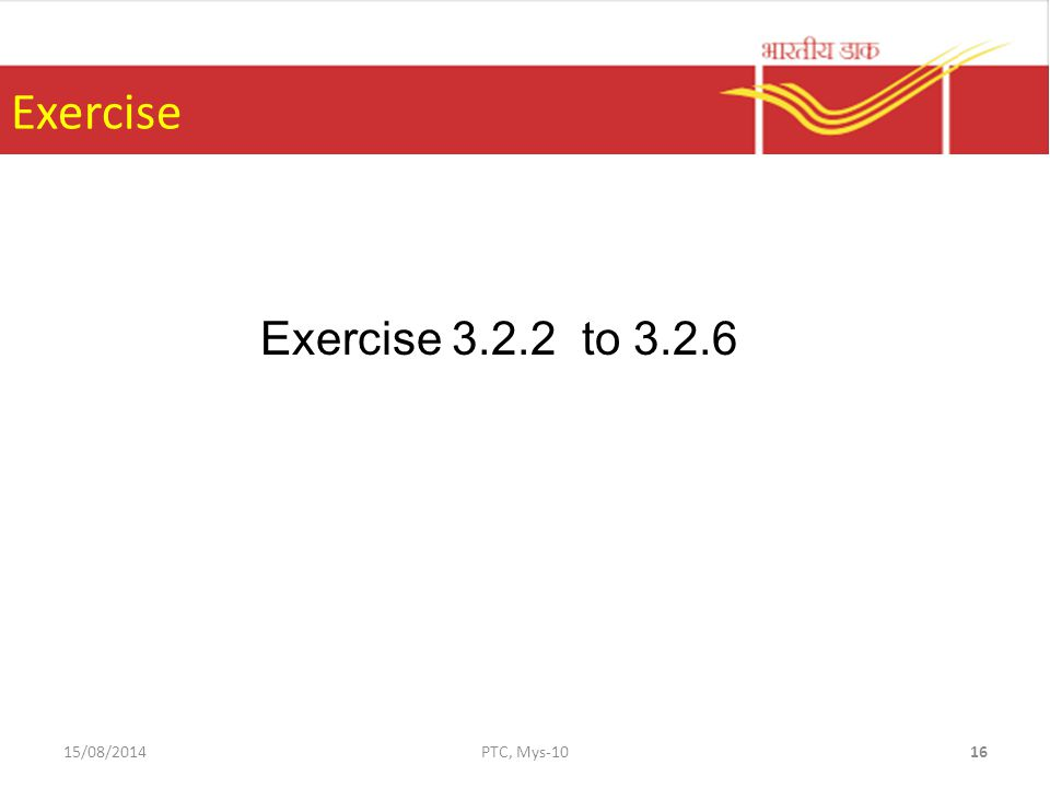 Exercise Exercise to /08/2014PTC, Mys-1016