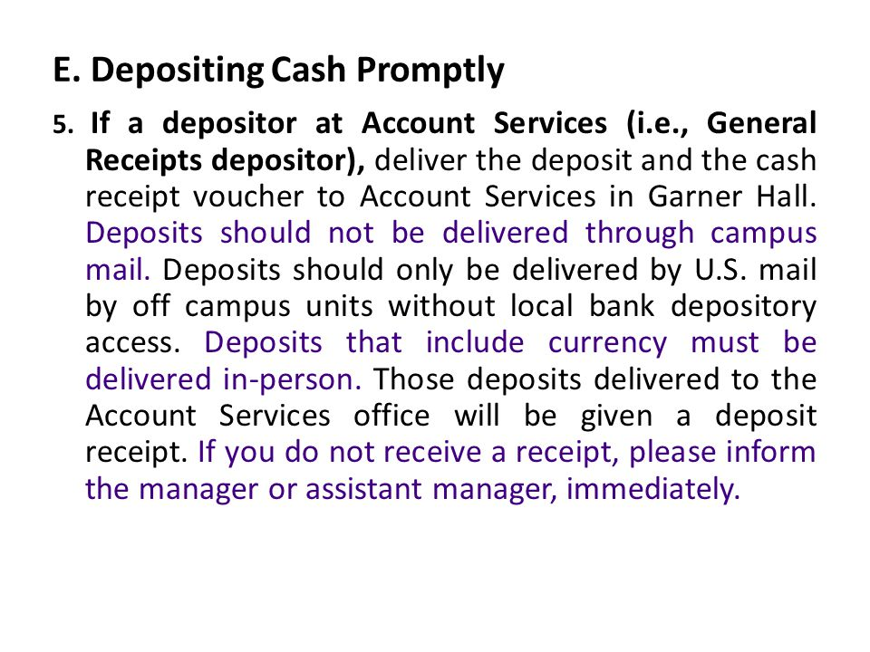 E. Depositing Cash Promptly 5.
