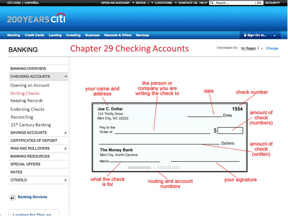 Chapter 29 Checking Accounts Opening an Account Writing Checks Keeping Records Endorsing Checks Reconciling 21 st Century Banking