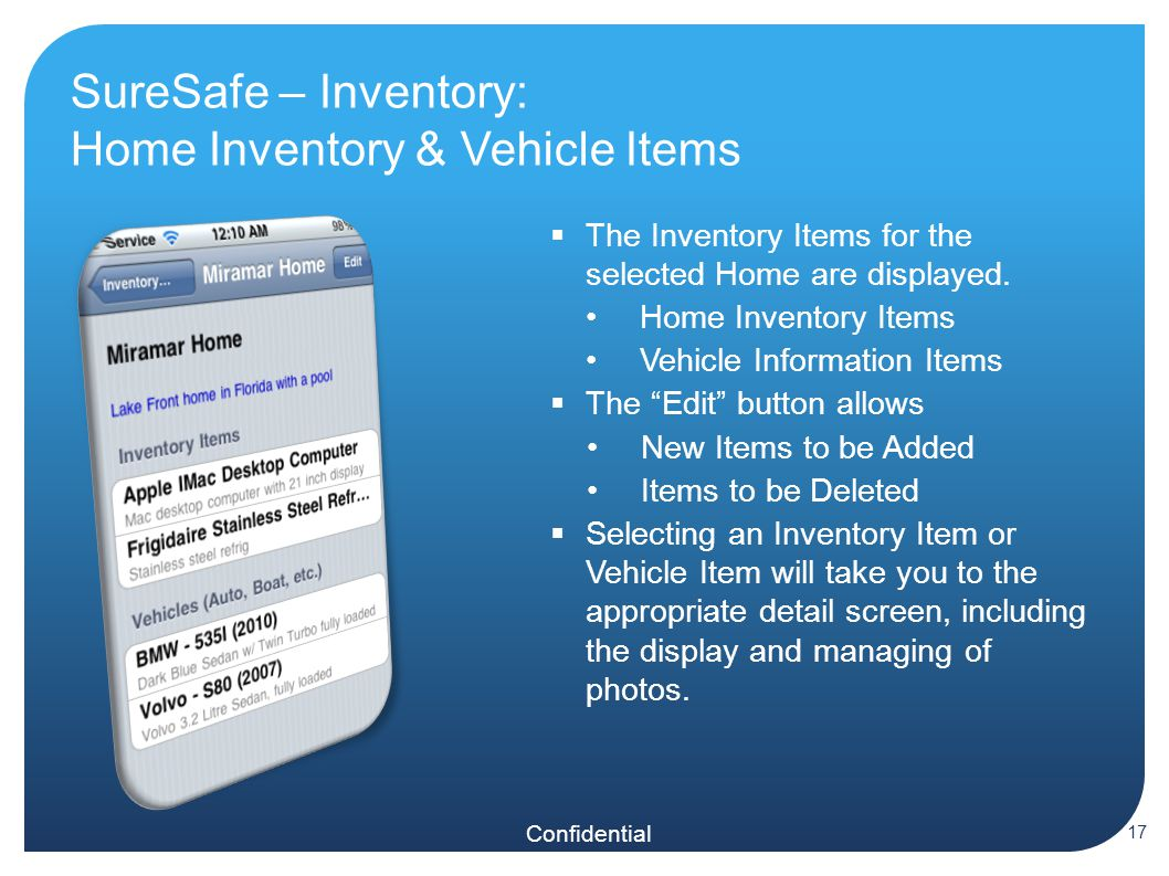 Confidential SureSafe – Inventory: Home Inventory & Vehicle Items  The Inventory Items for the selected Home are displayed.