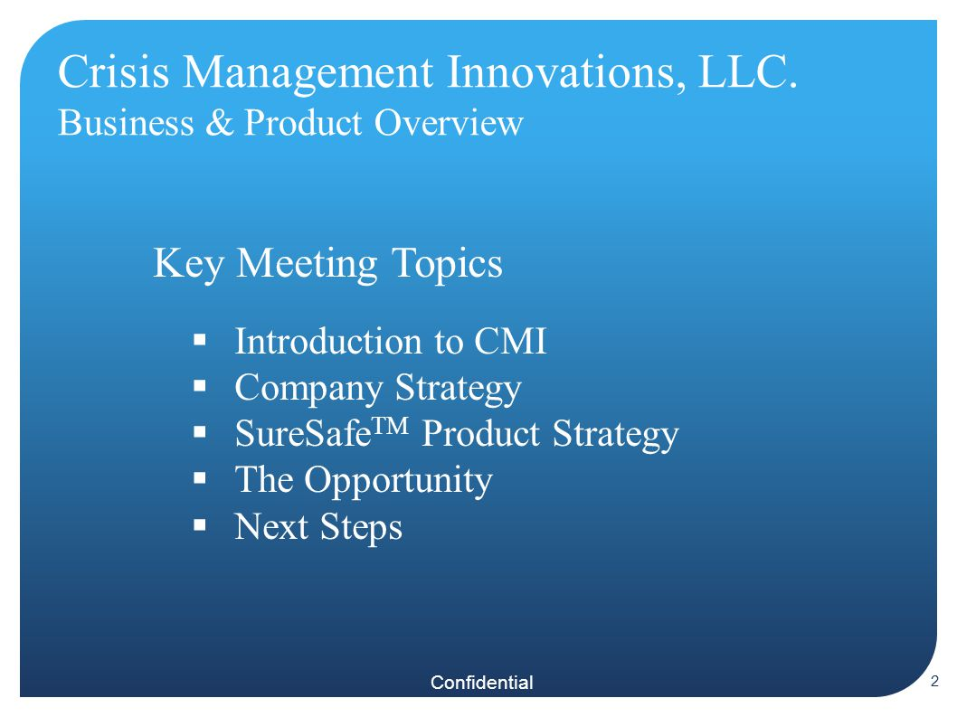 Confidential Crisis Management Innovations, LLC.