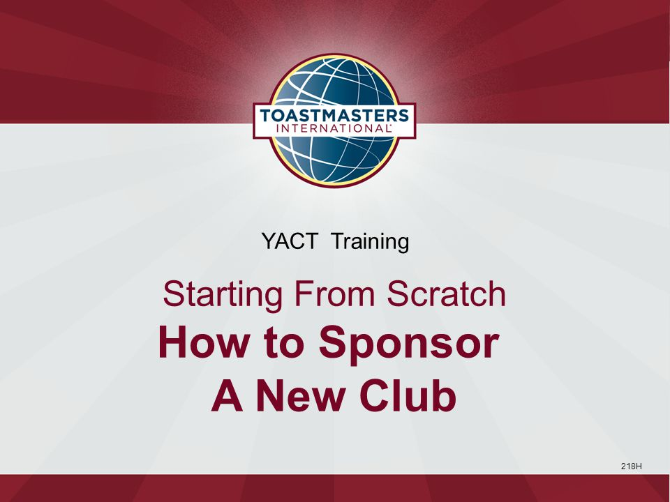 218H YACT Training Starting From Scratch How to Sponsor A New Club