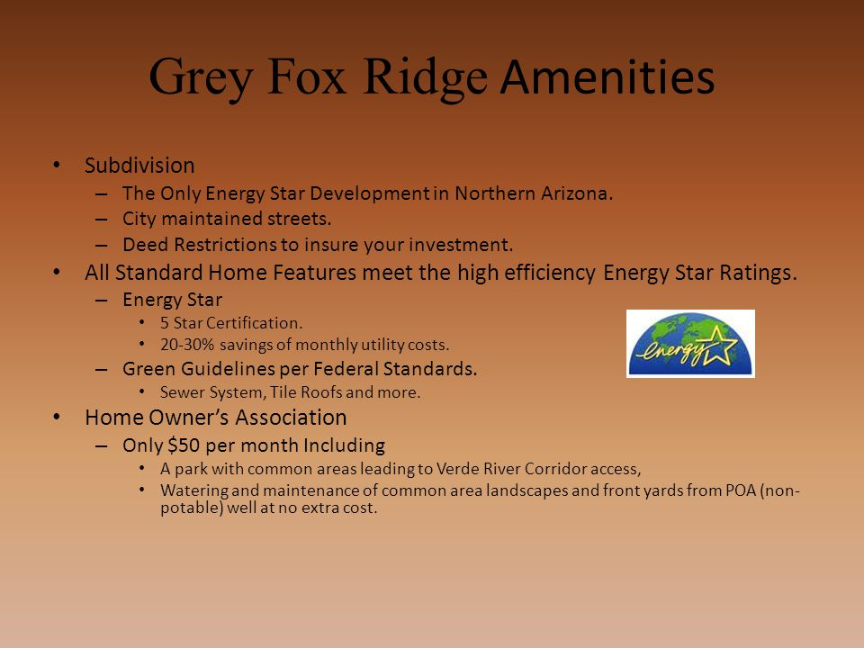 Grey Fox Ridge Amenities Subdivision – The Only Energy Star Development in Northern Arizona.