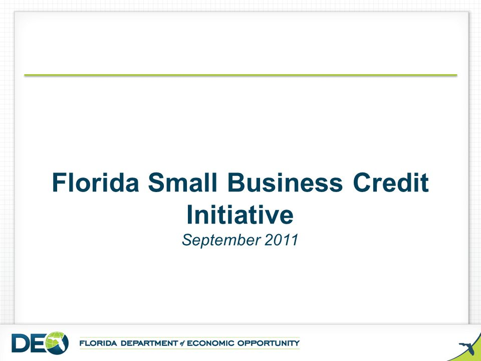 Florida Small Business Credit Initiative September 2011