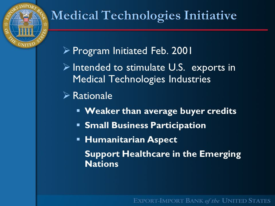 Medical Technologies Initiative  Program Initiated Feb.