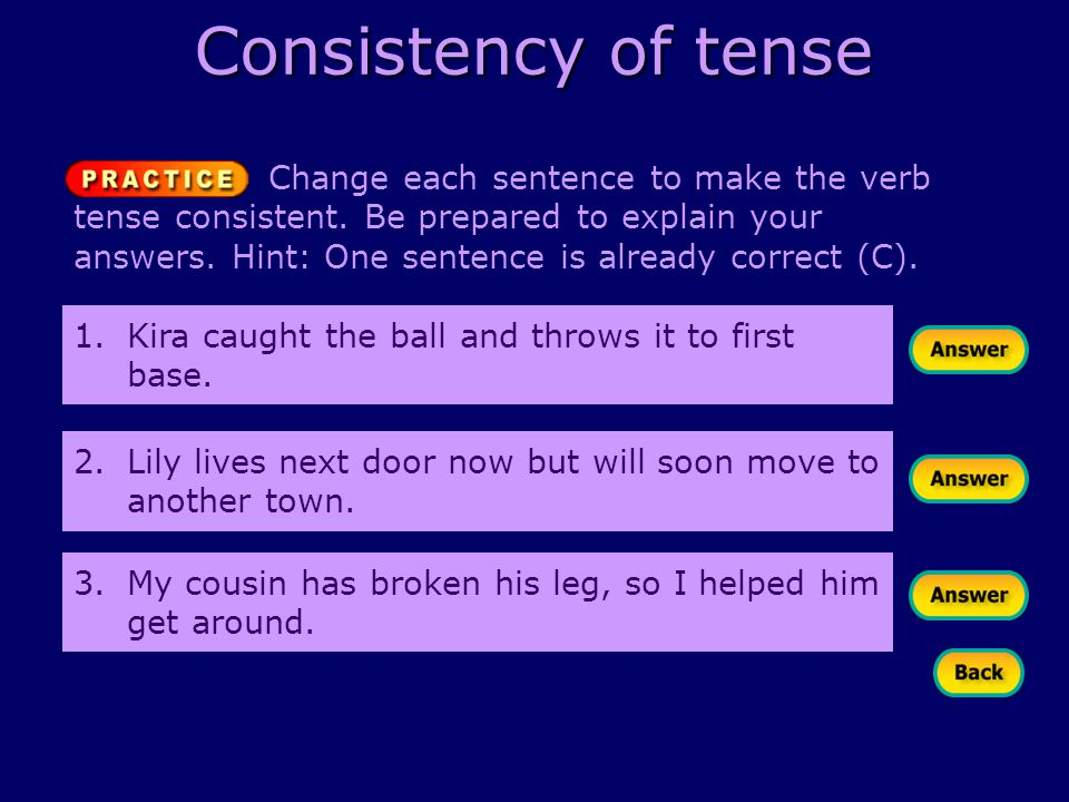 Understanding verb tense What are the verb tenses Present and – Verb Tense Consistency Worksheet