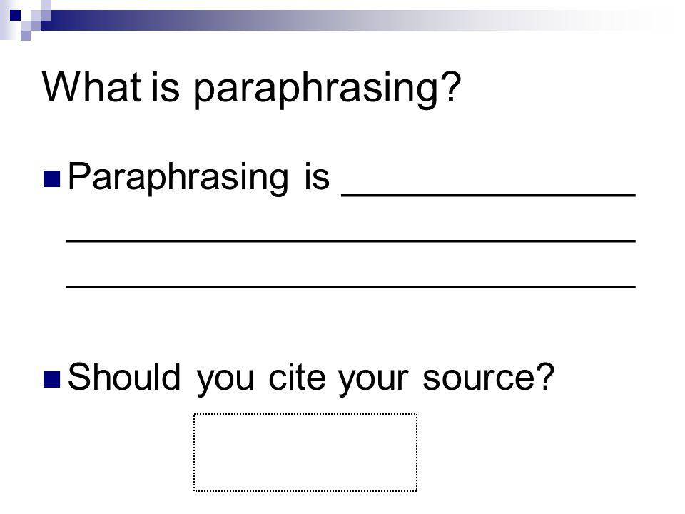 Do you cite paraphrases