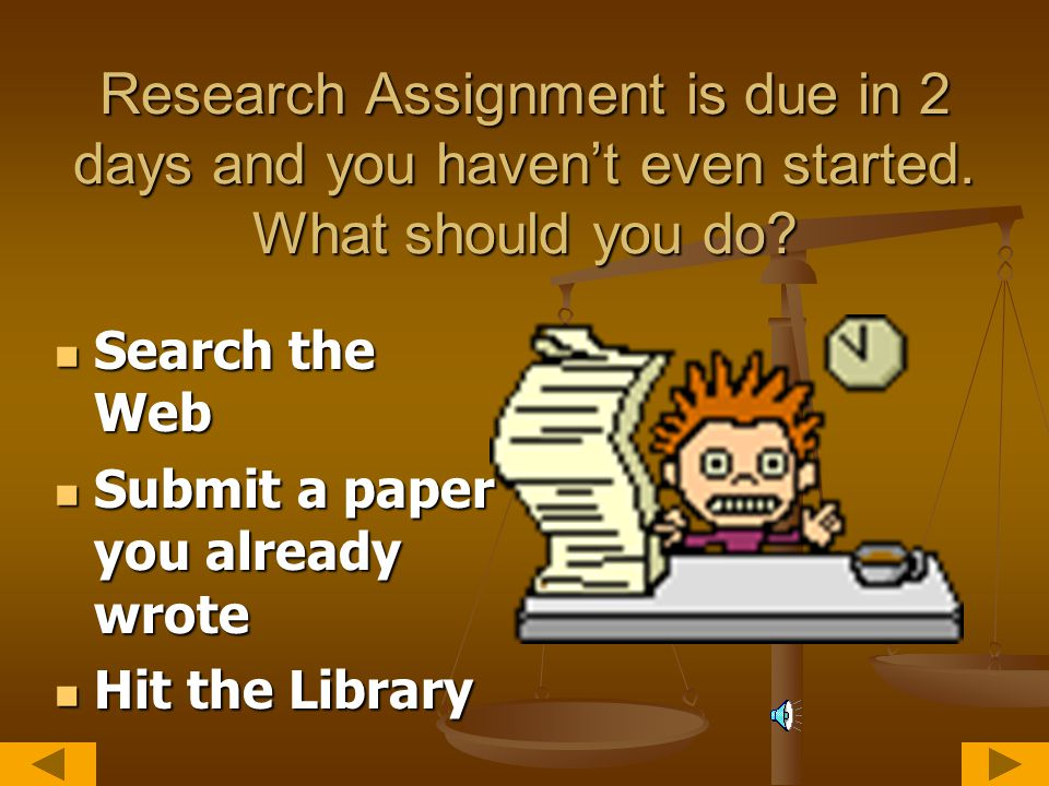 Tip: Begin Early Research takes time. Research takes time.
