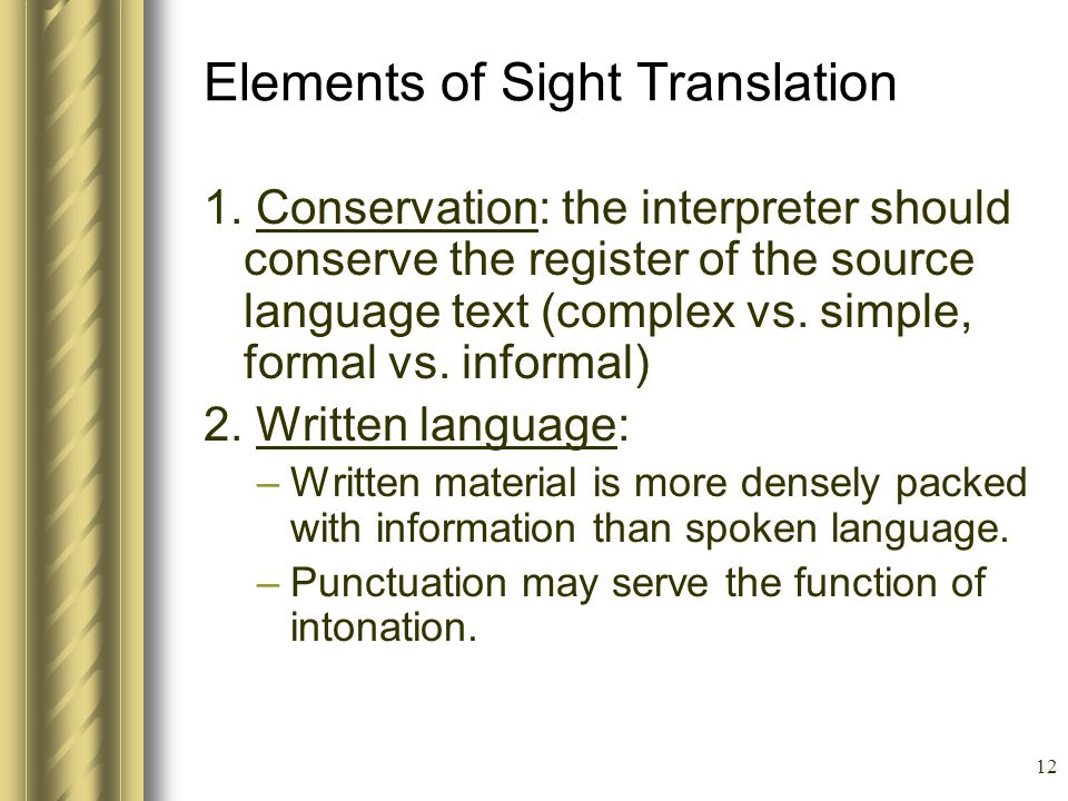 12 Elements of Sight Translation 1.