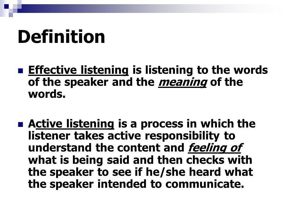 essay on being a good listener Consistently demonstrating active listening behaviors starts with intent to truly listen and understand what's being said that intent stems from caring about the people you work with, the outcomes you will produce, and the brand you want to create for yourself.