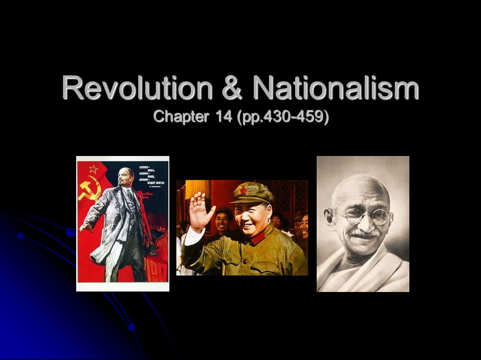 Revolution & Nationalism Chapter 14 (pp )